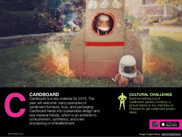 AGENCY OF RELEVANCE CARDBOARD Cardboard is a key material for 2015. The year will welcome many examples of cardboard furni...
