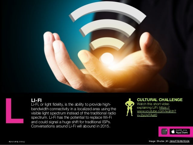 AGENCY OF RELEVANCE LI-FI Li-Fi, or light fidelity, is the ability to provide high- bandwidth connectivity in a localized a...
