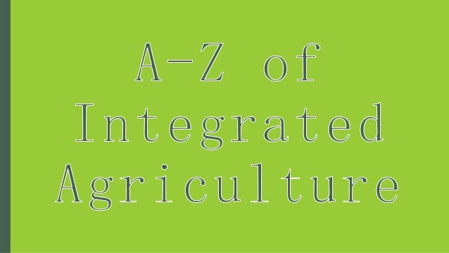 irport Integrated Agriculture A B C D E F G H I J K L M N O P Q R S T U V W X Y Z Solution: • Agriculture on the plane run...