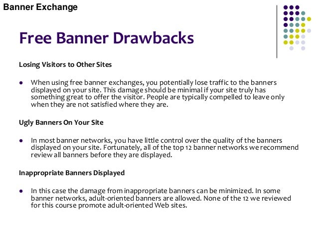 Free Banner Drawbacks Wasted Banner Exposures  Fake Banner Exposures - Faking the banner systems to think you are display...