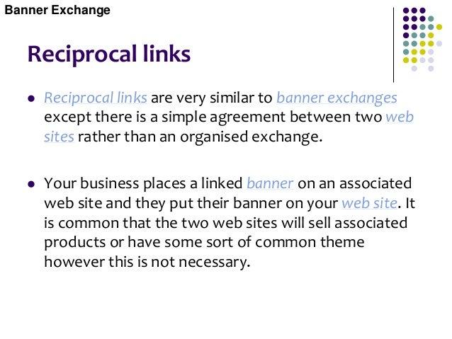 Reciprocal links Banner Exchange