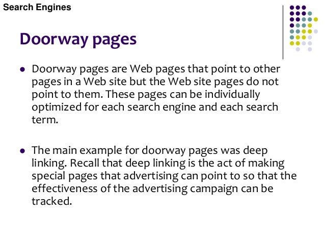 Doorway pages  Keyword Optimized Pages Keyword optimized pages are pages where each page in a set of pages focuses on one...
