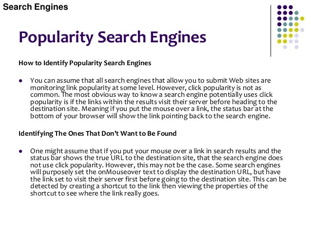 Popularity Search Engines List Of Popularity Search Engines  The following search engines are believed to use click popul...