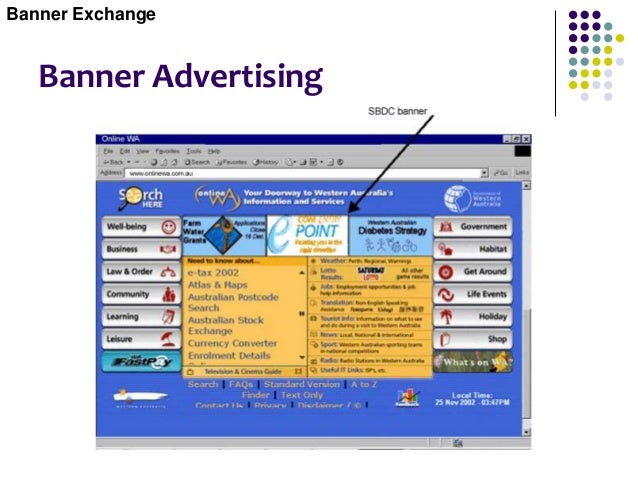 Banner/Link Exchanges  A banner exchange (link exchange) is a cooperative advertising program where participating busines...