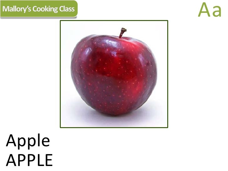 Mallory's Cooking Class<br />Aa<br />Apple<br />APPLE<br />