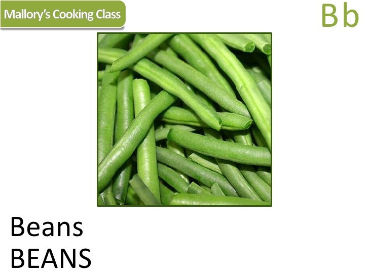 Mallory's Cooking Class<br />Bb<br />Beans<br />BEANS<br />