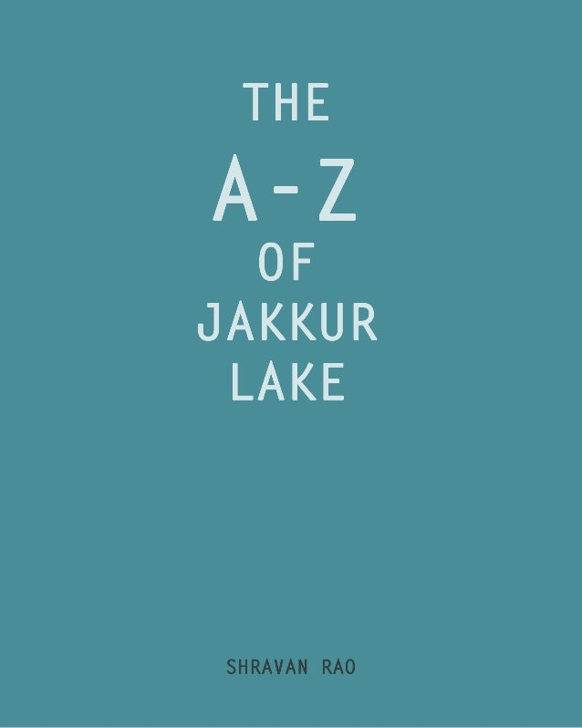 This book sheds out information about Jakkur Lake and its biodiversity, industries, sewage, etc. using STP (Space Type Pat...