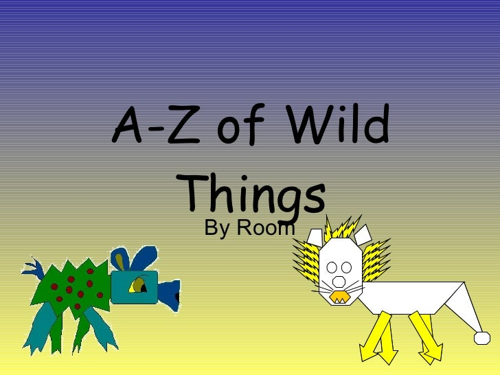 A-Z of Wild Things By Room
