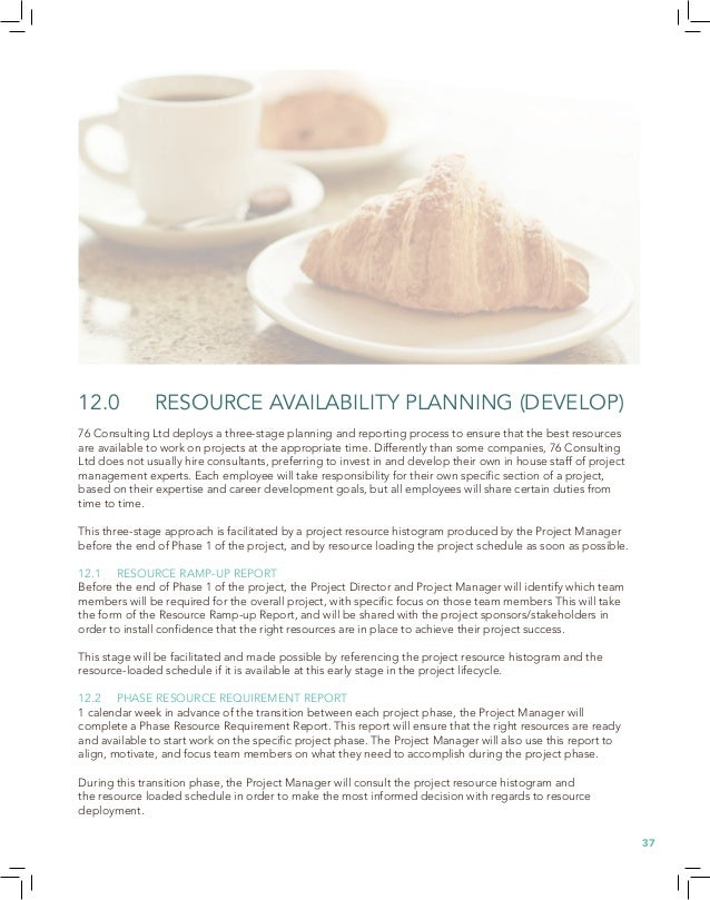 13.0 PROJECT STAFF PERFORMANCE MANAGEMENT (MANAGE) 76 Consulting Ltd uses the following performance management techniques ...