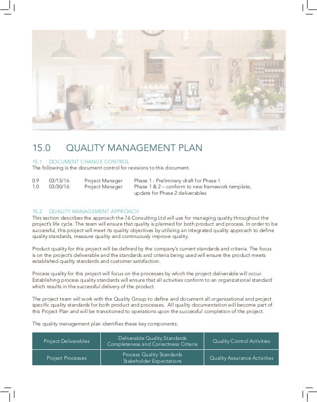 43 15.3 QUALITY MANAGEMENT OBJECTIVES The following are the quality objectives of the project that reflect the overall in...