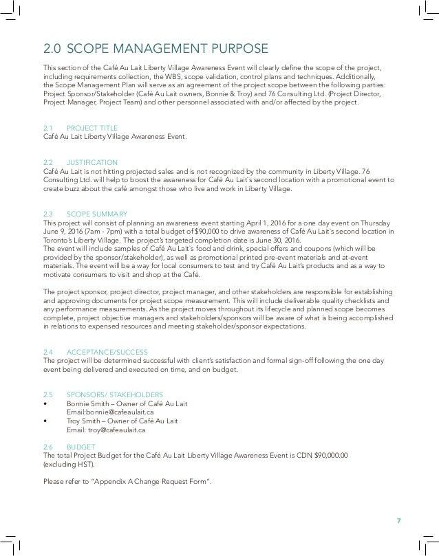 3.0 COLLECTION OF REQUIREMENTS The approach 76 Consulting Ltd. will use for collecting requirements for the Café Au Lait L...