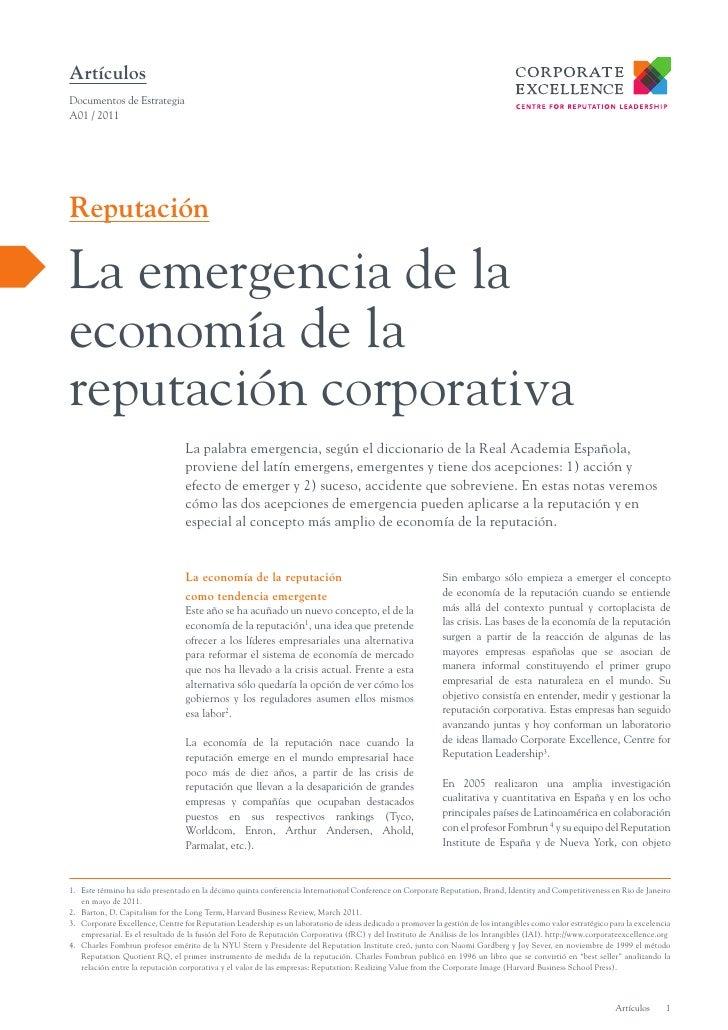 ArtículosDocumentos de EstrategiaA01 / 2011ReputaciónLa emergencia de laeconomía de lareputación corporativa              ...