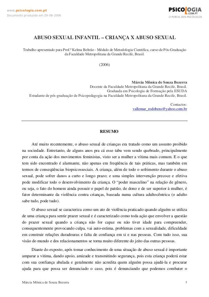 www.psicologia.com.ptDocumento produzido em 29-08-2006                ABUSO SEXUAL INFANTIL – CRIANÇA X ABUSO SEXUAL      ...