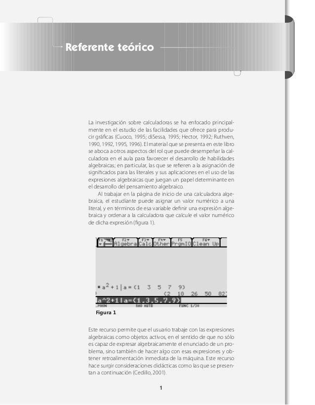 Referente teórico    La investigación sobre calculadoras se ha enfocado principal-    mente en el estudio de las facilidad...