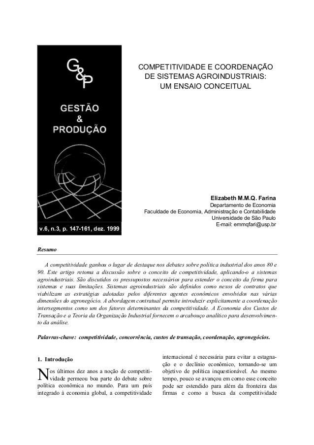 v.6, n.3, p. 147-161, dez. 1999 COMPETITIVIDADE E COORDENAÇÃO DE SISTEMAS AGROINDUSTRIAIS: UM ENSAIO CONCEITUAL Elizabeth ...