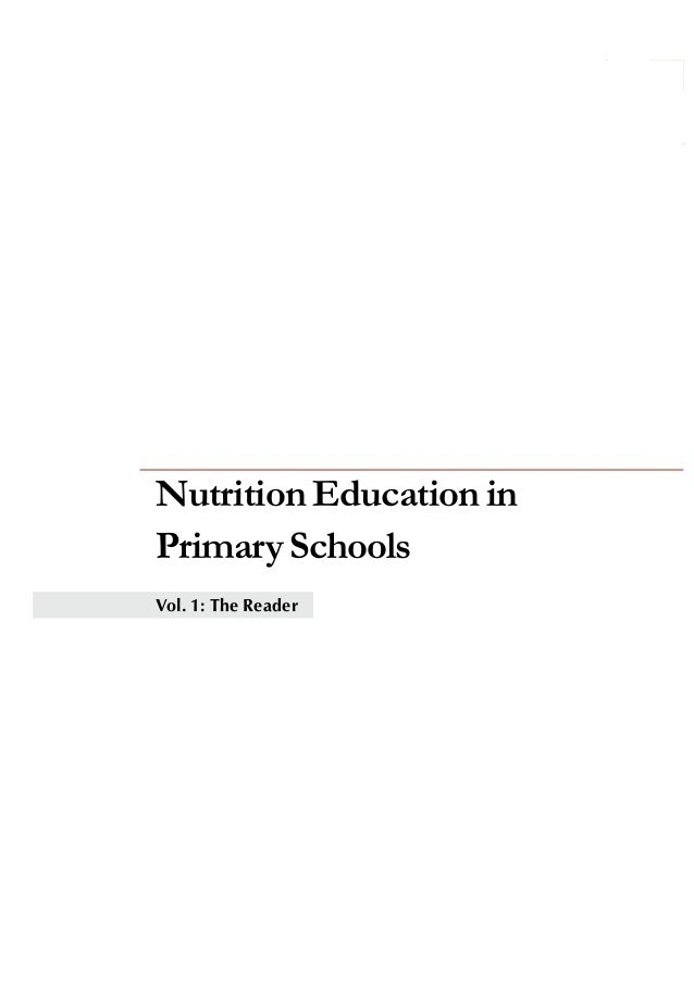 i NutritionEducationin PrimarySchools Vol. 1: The Reader