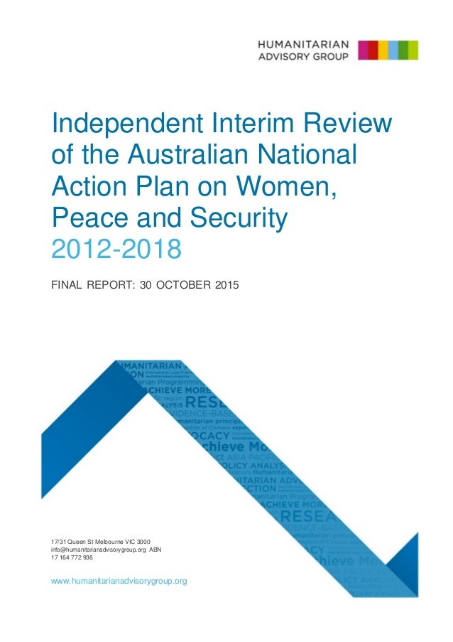 1 Independent Interim Review of the Australian National Action Plan on Women, Peace and Security 2012-2018 FINAL REPORT: 3...