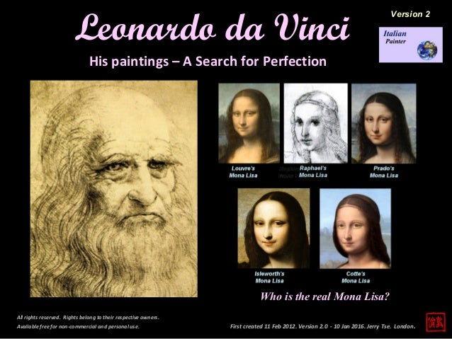 First created 11 Feb 2012. Version 2.0 - 10 Jan 2016. Jerry Tse. London. Leonardo da Vinci All rights reserved. Rights bel...