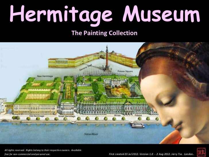 Hermitage Museum                                                              The Painting CollectionAll rights reserved. ...