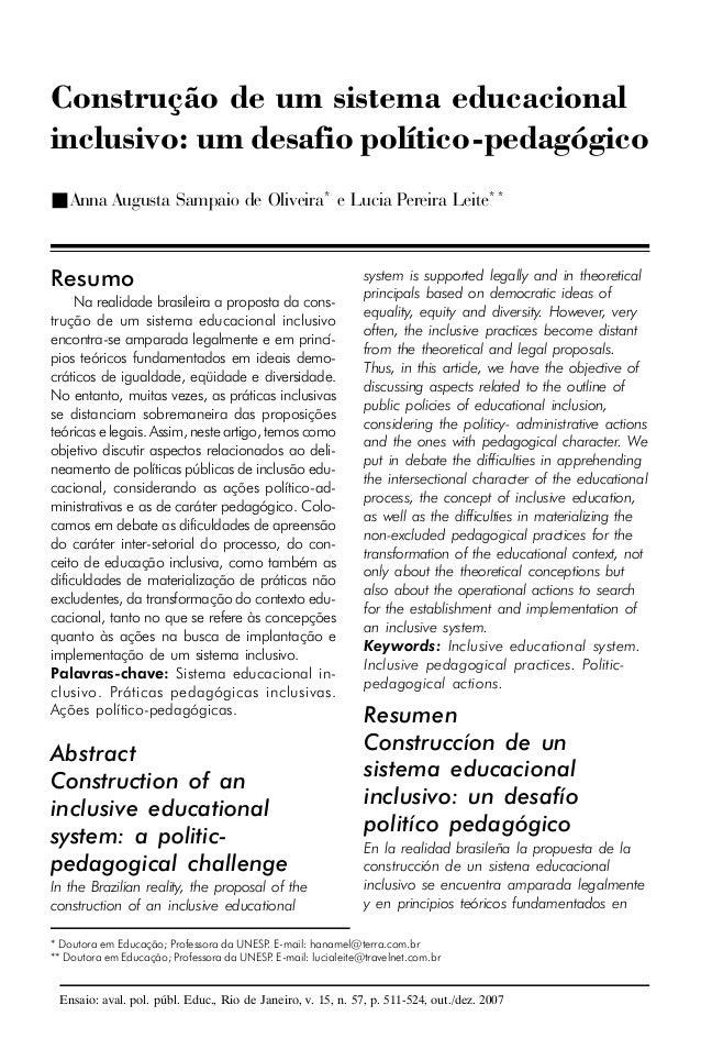 Construção de um sistema educacionalinclusivo: um desafio político-pedagógico■ Anna Augusta Sampaio de Oliveira* e Lucia P...
