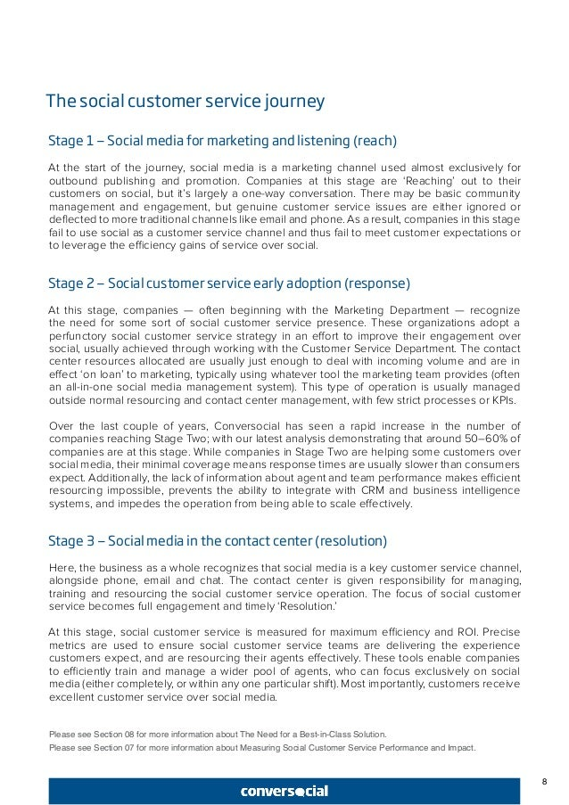 8 The social customer service journey Stage 1 — Social media for marketing and listening (reach) At the start of the journ...