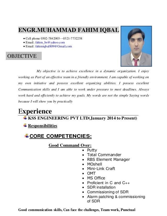 ENGR.MUHAMMAD FAHIM IQBAL  Cell phone 0302-7842003—0321-7732258  Email: fahim_bs@yahoo.com  Email: fahimiqbal809@Gmail....