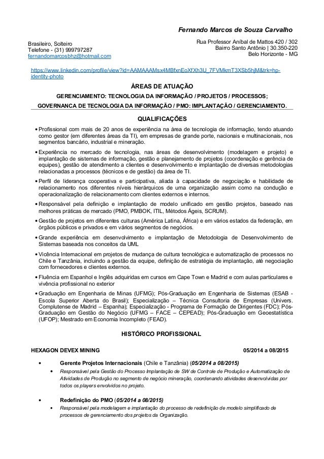 Fernando Marcos de Souza Carvalho https://www.linkedin.com/profile/view?id=AAMAAAMsx4MBfxnEoXfXh3U_7FVMkmT3XSb5hjM&trk=hp-...