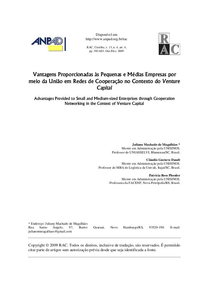 Disponível em http://www.anpad.org.br/rac RAC, Curitiba, v. 13, n. 4, art. 4, pp. 583-603, Out./Dez. 2009 Vantagens Propor...