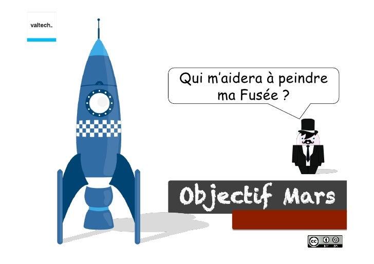 Qui m'aidera à peindre     ma Fusée ?Objectif Mars      !