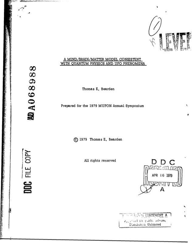 4  A MIND/BRAIN/MATTER MODEL CONSISTENT  00 0  WITH QUANTUM PHYSICS AND UFO PHENOMENA  X0  Thomas E.Bearden  Prepared for ...