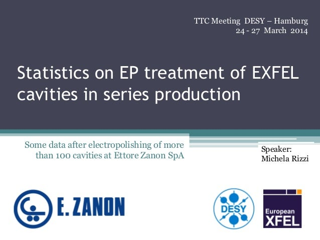 Statistics on EP treatment of EXFEL cavities in series production Some data after electropolishing of more than 100 caviti...