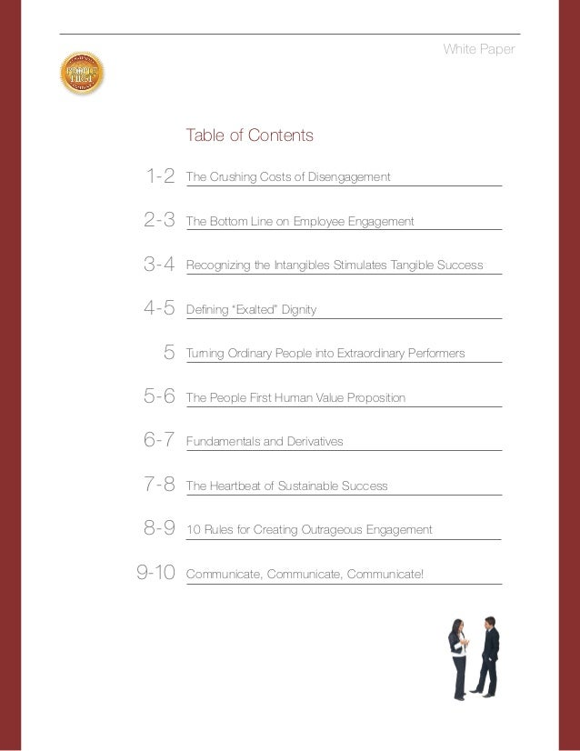 Table of Contents The Crushing Costs of Disengagement The Bottom Line on Employee Engagement Recognizing the Intangibles S...