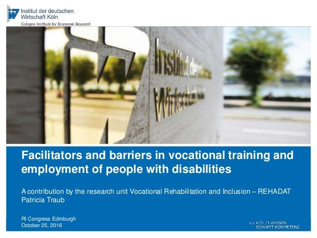 RI Congress Edinburgh October 25, 2016 A contribution by the research unit Vocational Rehabilitation and Inclusion – REHAD...