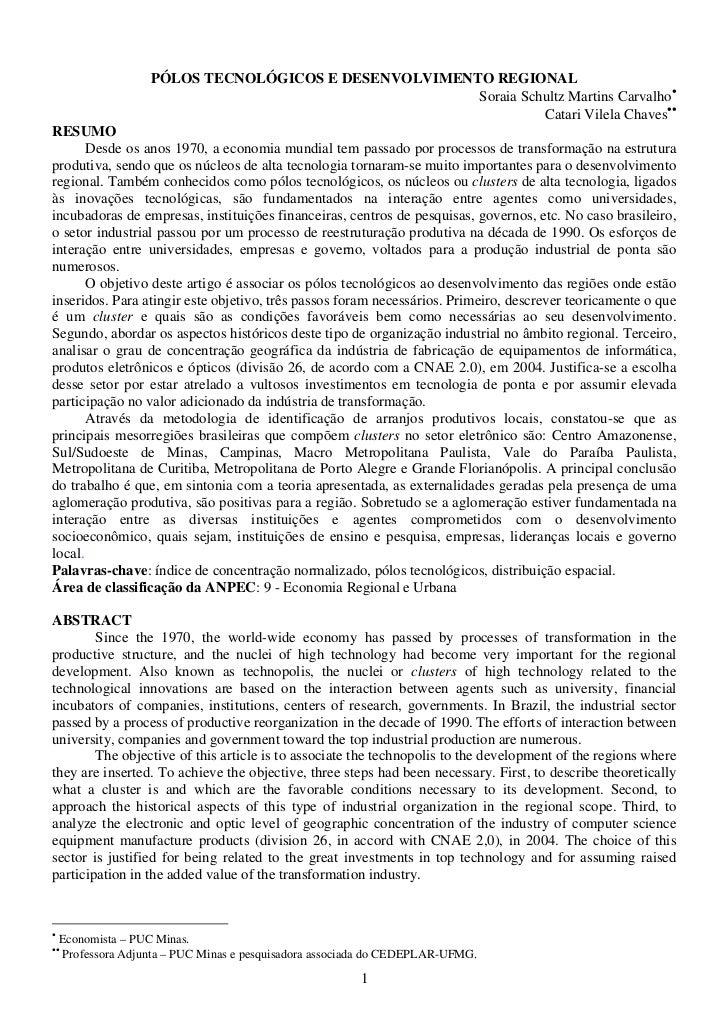 PÓLOS TECNOLÓGICOS E DESENVOLVIMENTO REGIONAL                                                       Soraia Schultz Martins...