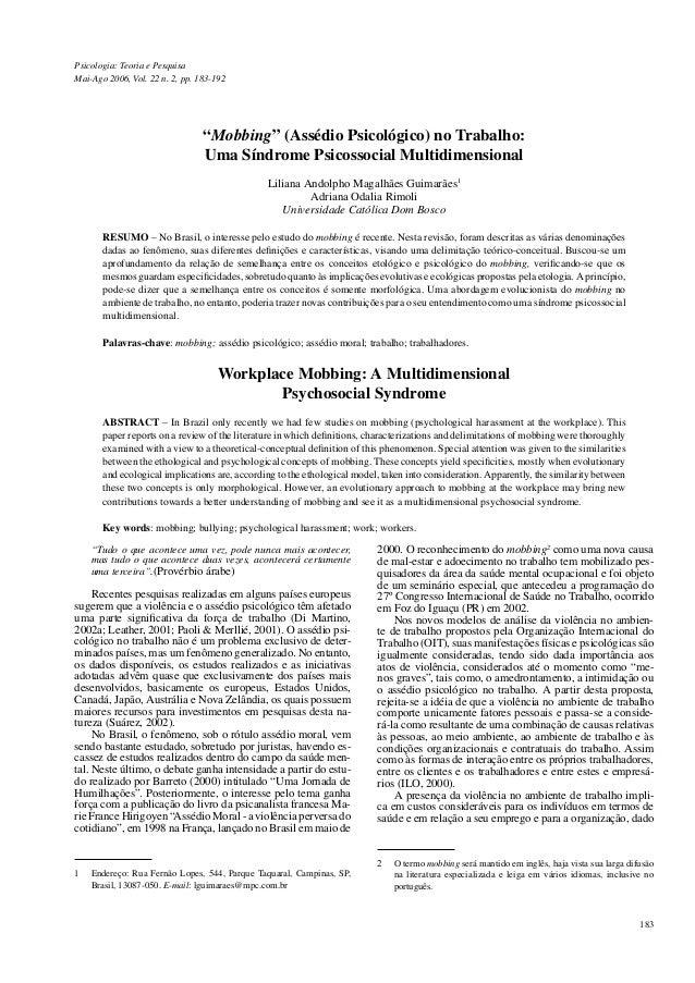 183 Psicologia: Teoria e Pesquisa Mai-Ago 2006, Vol. 22 n. 2, pp. 183-192 1 Endereço: Rua Fernão Lopes, 544, Parque Taquar...