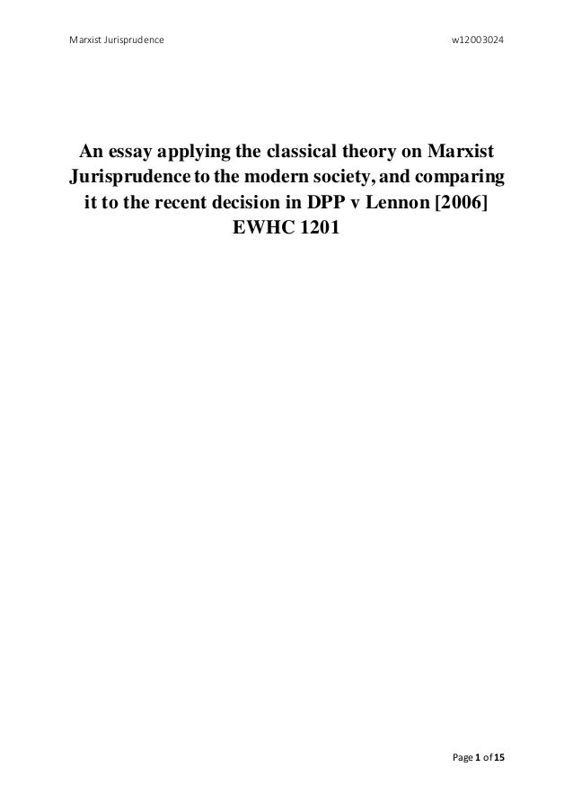 an essay applying the classical theory on marxist jurisprudence to th marxist jurisprudence w12003024 page 1 of 15 an essay applying the classical theory on marxist jurisprudence