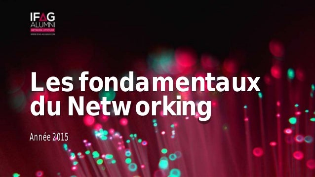 Les fondamentaux du Networking Année 2015