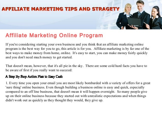 Affiliate Marketing Online ProgramIf youre considering starting your own business and you think that an affiliate marketin...