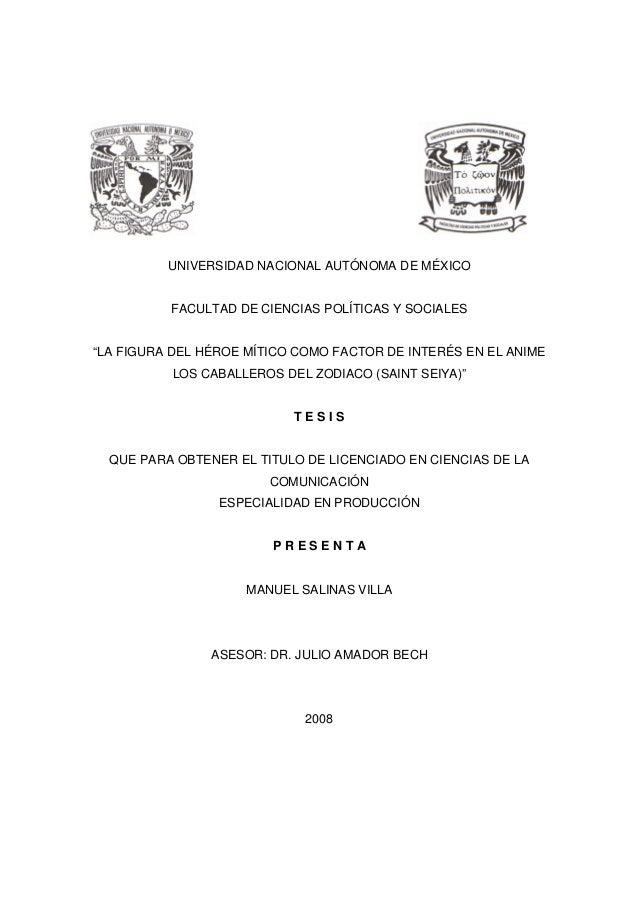 """UNIVERSIDAD NACIONAL AUTÓNOMA DE MÉXICO FACULTAD DE CIENCIAS POLÍTICAS Y SOCIALES """"LA FIGURA DEL HÉROE MÍTICO COMO FACTOR ..."""