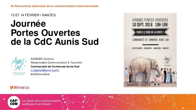 4e Rencontres nationales de la communication intercommunale Journée Portes Ouvertes de la CdC Aunis Sud 13 ET 14 FÉVRIER •...