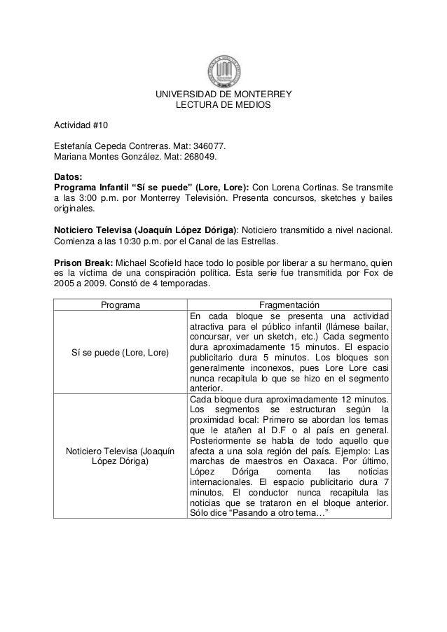 UNIVERSIDAD DE MONTERREY                            LECTURA DE MEDIOSActividad #10Estefanía Cepeda Contreras. Mat: 346077....