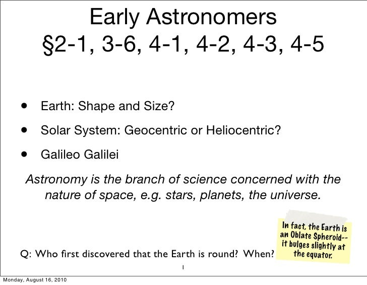 Early Astronomers                            LACC Ch. 1 (§1.4)            •      Earth: Shape and Size?          •      So...