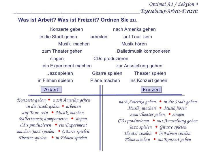 Optimal A1 / Lektion 4 ___________________________________________Tagesablauf-Arbeit-Freizeit Konzerte geben nach Amerika ...