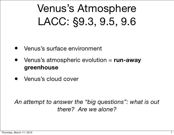Venus's Atmosphere                            LACC: §9.3, 9.5, 9.6           •       Venus's surface environment          ...