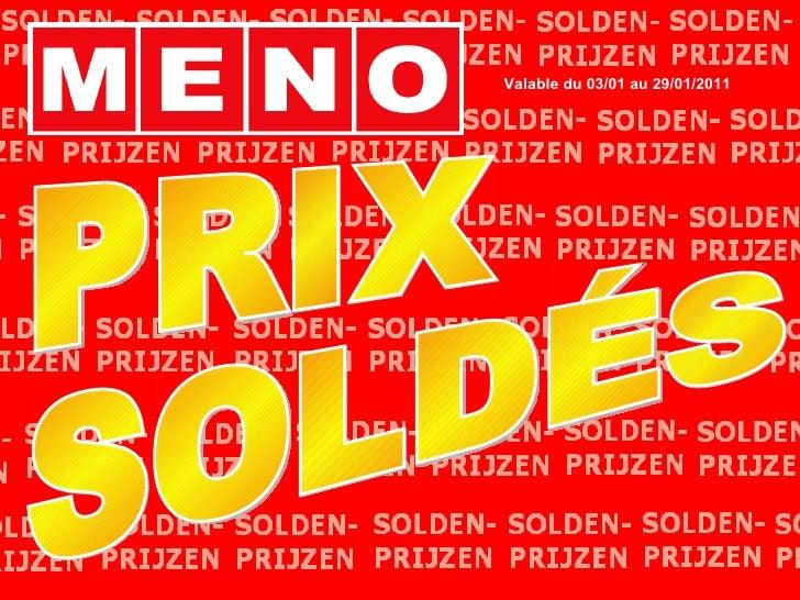 PRIX SOLDÉS Valable du 03/01 au 29/01/2011
