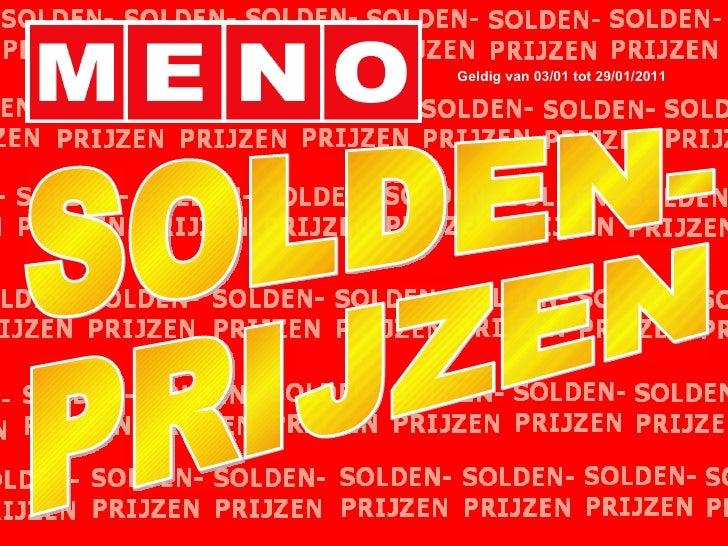 SOLDEN- PRIJZEN Geldig van 03/01 tot 29/01/2011