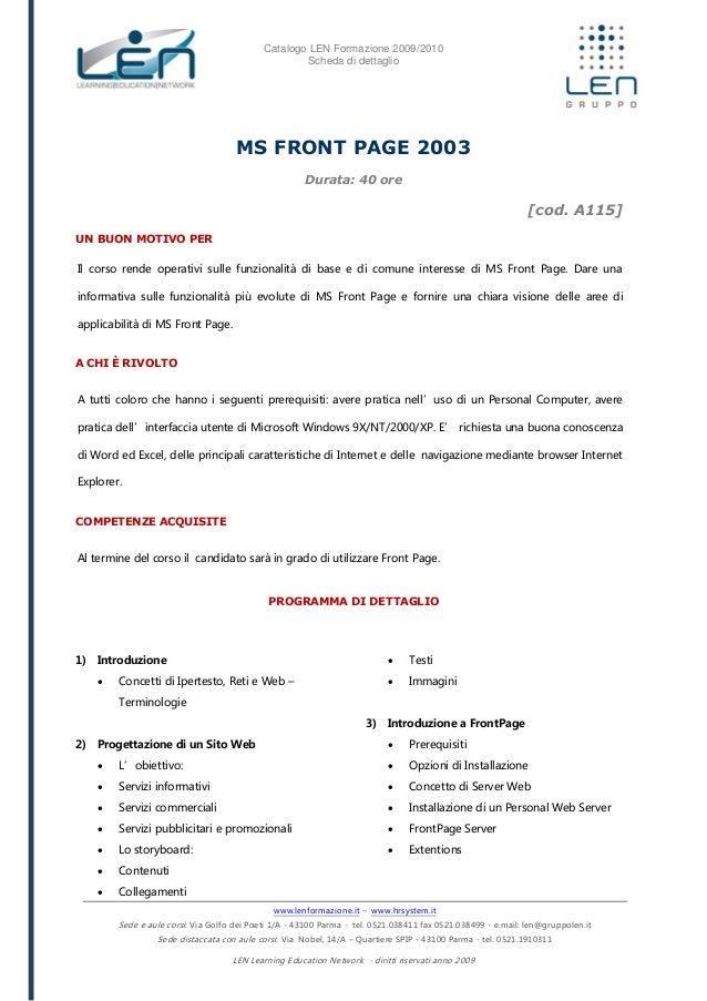 Catalogo LEN Formazione 2009/2010 Scheda di dettaglio www.lenformazione.it – www.hrsystem.it Sede e aule corsi: Via Golfo ...