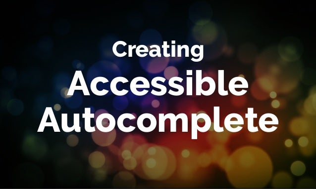 Accessible Autocomplete Creating