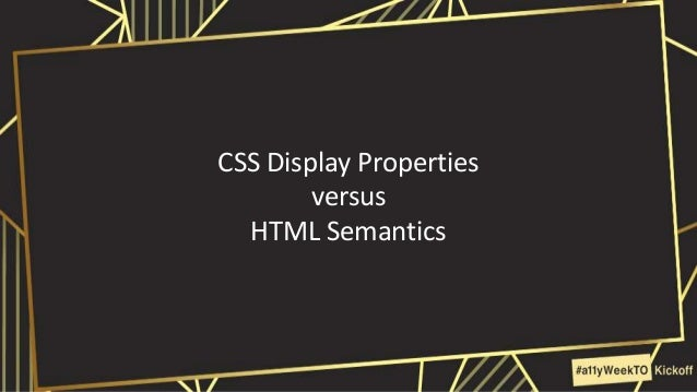 CSS Display Properties versus HTML Semantics