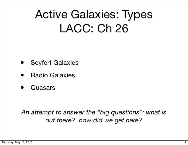 Active Galaxies: Types                               LACC: Ch 26               • Seyfert Galaxies              • Radio Gal...